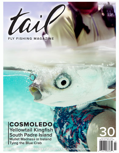 Tail Fly Fishing Magazine - Issue #30