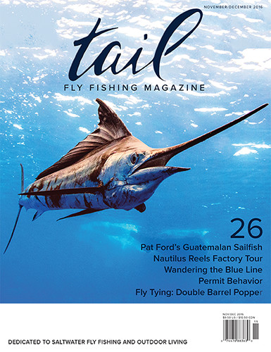 Tail Fly Fishing Magazine - Issue #26