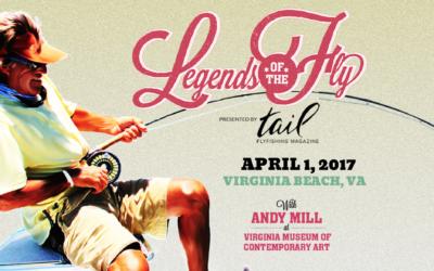 Legends of the Fly 2017 – VA Beach