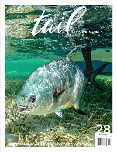 Tail Fly Fishing Magazine - Issue #28