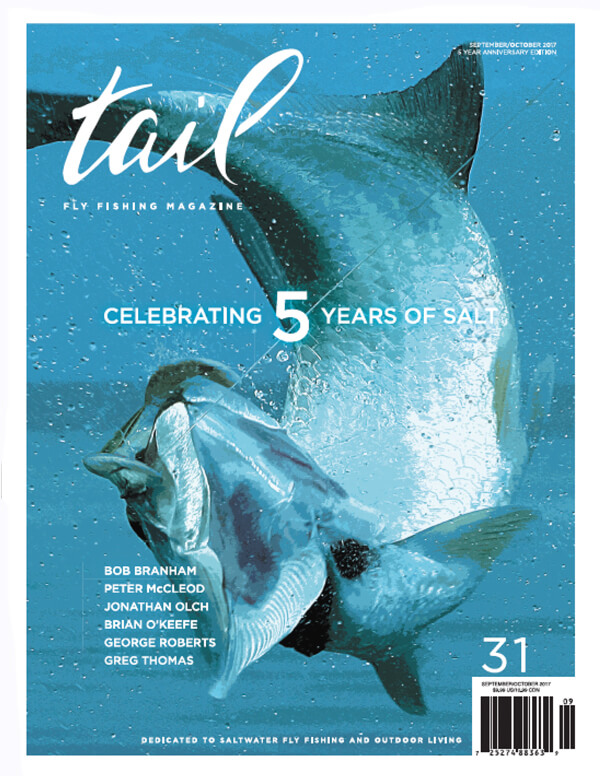 Tail Fly Fishing Magazine - Issue #31